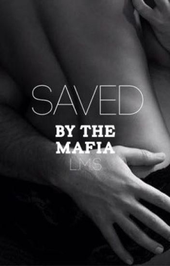 Saved by the Mafia
