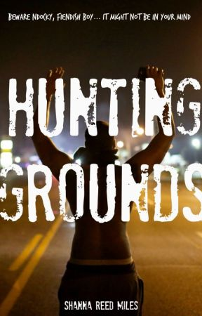Hunting Grounds by srmilesauthor