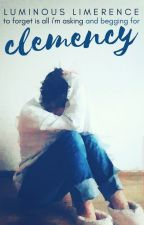 Clemency by Luminous_Limerence