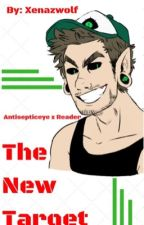 The new Target (Sequel to Antisepticeye it's your turn) DISCONTINUED by xenazwolf