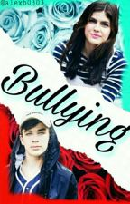 Bullying Temporada1 Terminada  by DarlineeOsunaFlores