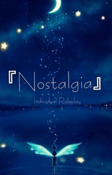 『Nostalgia』