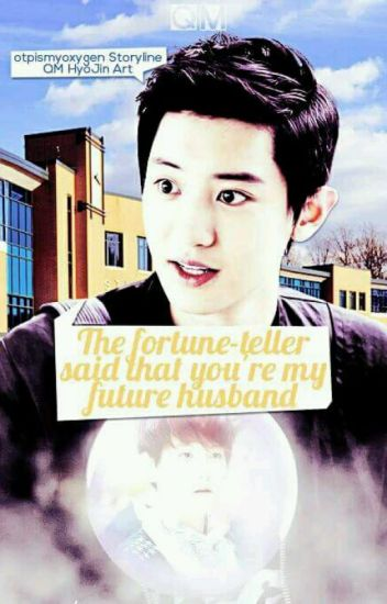 The Fortune-Teller Said That You're My Future Husband | TŁUMACZENIE