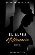 El Alpha Millonario © by SGloud