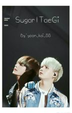 سكر | Sugar by _Taehyung_girl