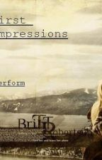 First Impressions - Editing by ValhallaCallsUsAll