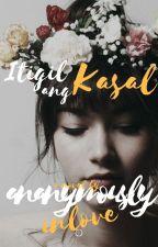 Itigil ang Kasal! (COMPLETE) by AnanymouslyInLove