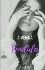 A Menina Vendida by evelime