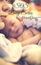 5SOS Baby Series by AuroraGrace