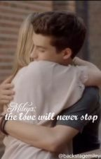 The love will never stop by BackstageMileya