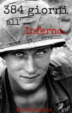384 Giorni all' Inferno [One Shot] by _AliceDiAngelo_