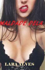 MALDADE DELA by nymphe96