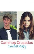 Caminos Cruzados (Jace Norman y tu) by CmlBeHappy