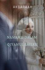 Namamu Dalam Qiyamul Lailku by annisa0202