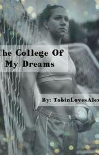 The College Of My Dreams (Y/N x Lauren Cheney)  by TobinLovesAlex