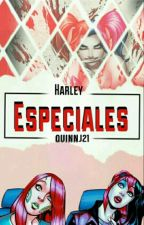Especiales! by SoyHarleyQuinnJ21