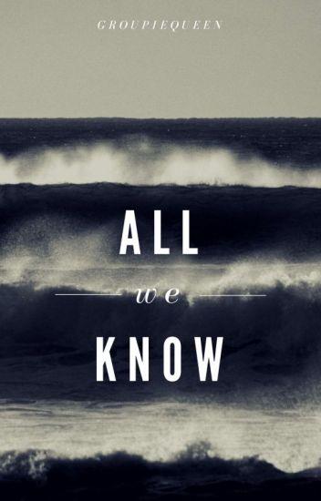 All We Know (J.V)  Libro 2 