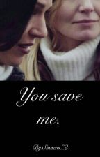You Save Me  by SunOfTheBitchSQ