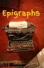 Epigraphs by NemoHorseGirl