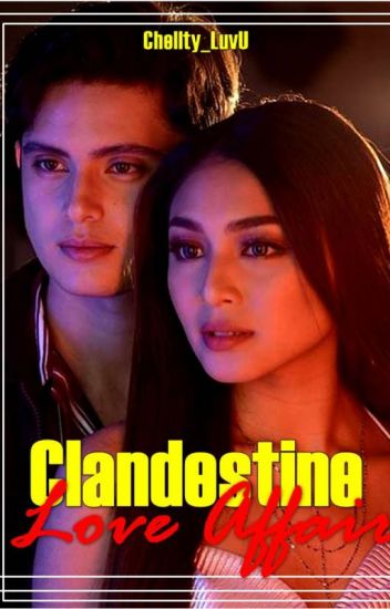 CLANDISTINE LOVE AFFAIR [SPG JADINE ] Now editing!!!