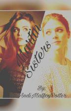 Martin Sisters  {TEEN WOLF} [STILES STILINSKI] by AndiMalfoyPotter