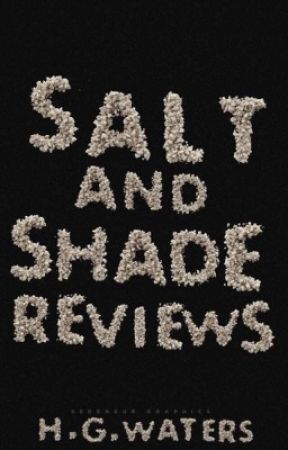 Salt & Shade Reviews by hazelgracewaters