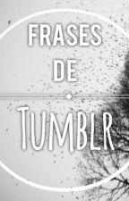 Frases en inglés y español de Tumblr  by NoemiRudolfJimenez