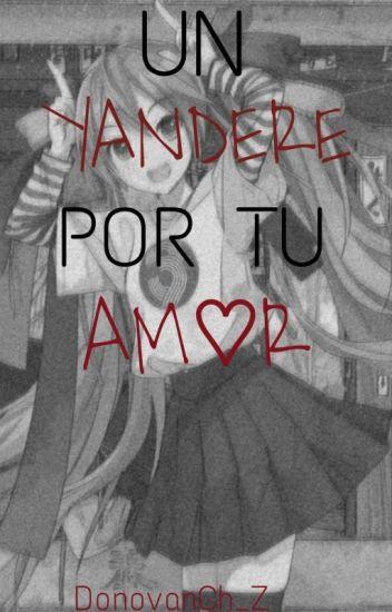 Un Yandare Por Tu Amor Miku y Tu [Publicación Lenta]