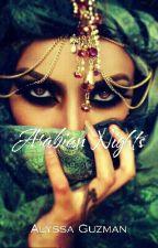 Arabian Nights by alyssaguzman11