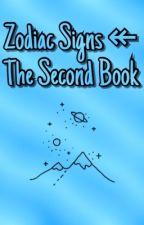Zodiac Signs ↞ The Second Book  by XBluexStarX