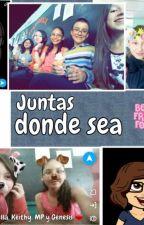 Juntas donde sea by MarianellaLeal