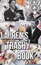 LAUREN'S TRASHY BOOK by holyshitiloveboats