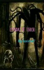 LEYENDAS DE TERROR by the_queen_7