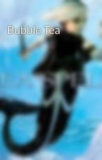 Bubble Tea by kolfinnsdottir