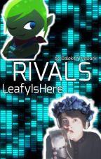 Rivals - Calvin Vail [LeafyIsHere] Fanfiction by DalekOfTheDark