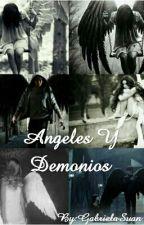 Angeles Y Demonios by GabrielaSuan