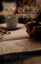 CONSEJOS PARA ESCRITORES / ESCRIBIR (GUÍA COMPLETA). by Nyctophilx