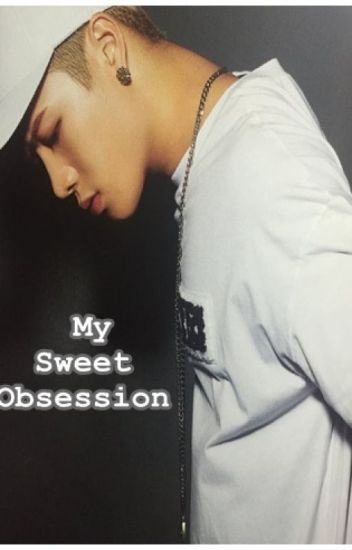 My Sweet Obsession[ADAPTADA-Jackson Wang]