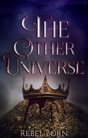 The Other Universe by Rebel_Born