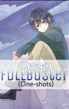 Gray Fullbuster xReader (One-shots) by Ravey719