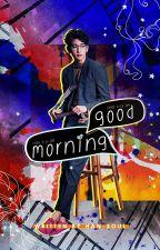 good morning|pjy ✔️ by han-soul