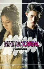BIHI [X] Scandal by ChoinHa