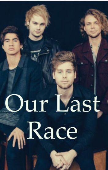 Our Last Race
