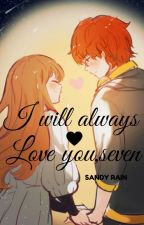 Mystic Messenger ONE-SHOT Siempre te amare seven~ I will always love you seven~ by SandyshRain