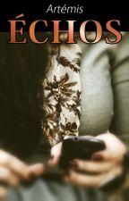 Échos by Lady-Artemis