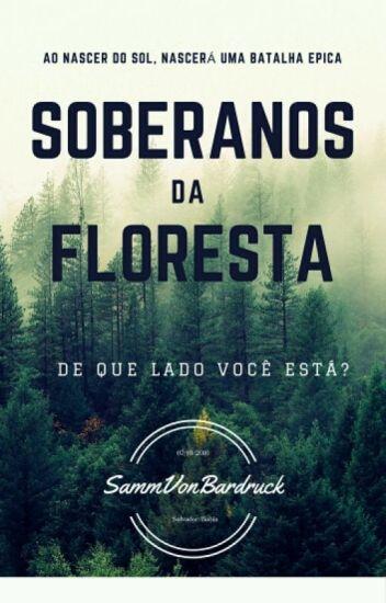 Soberanos Da Floresta ( Desativado Temporariamente)