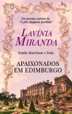 Apaixonados em Edimburgo by lavsmiranda