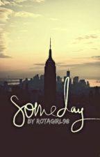 someday by nostalgiia