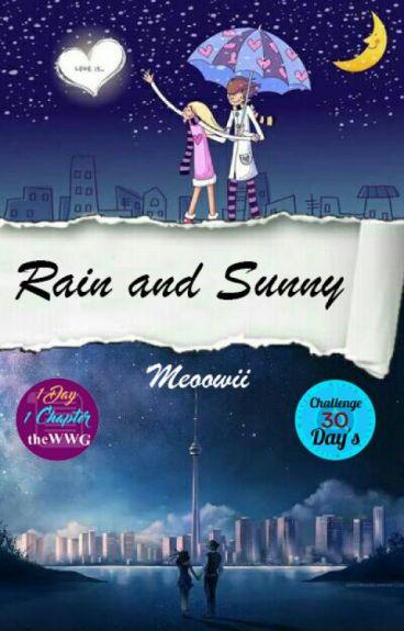RAIN AND SUNNY #ODOC_theWWG