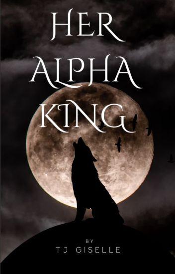 Her Alpha King